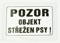 Tabulka výstražná Pozor objekt střežen psy! 21,5 x 15,5 cm, černo/bílá